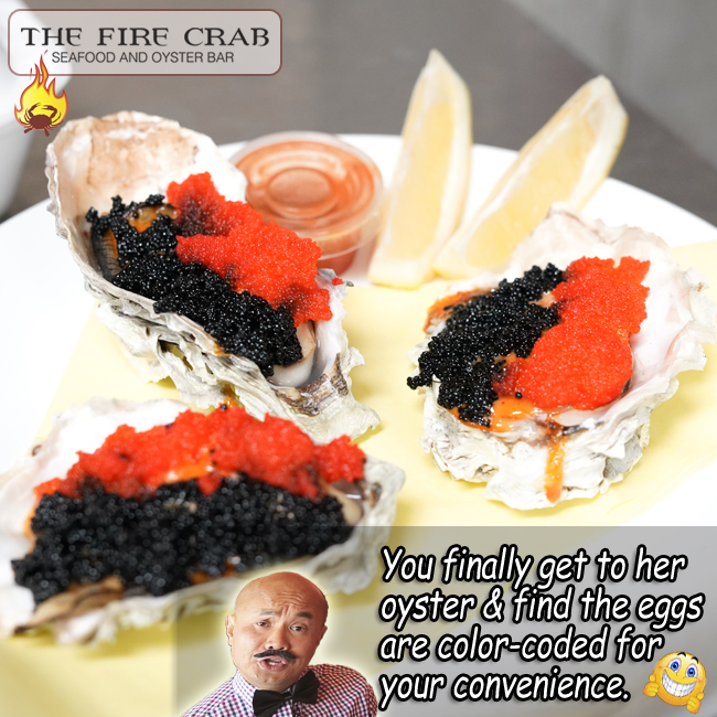 Masago Roe Caviar Ying Yang Baked Oysters Orange County OC Fire Crab Garden Grove