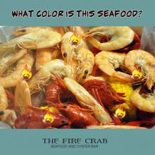 What Color Seafood Shrimp Crawfish Orange County Garden Grove OC Fire Crab